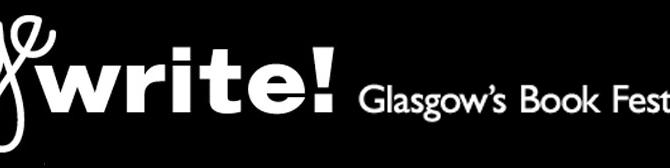 Aye Write Glasgow Book Festival 2018!